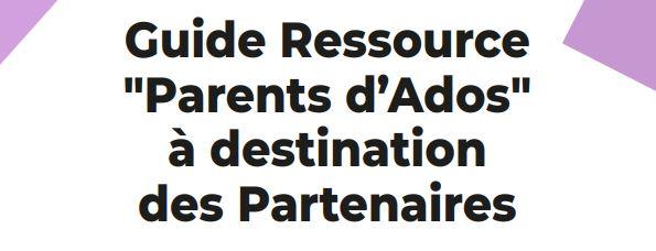 L'UDAF62 est présentée dans le Guide Ressource «Parents d'Ados» de l'arrageois